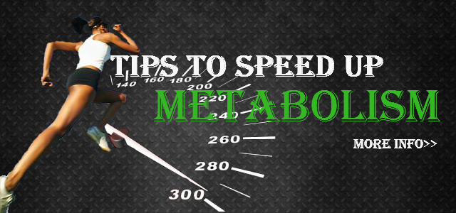 How To Speed Up Your Metabolism?