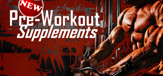 10 Best New Pre Workout Supplements