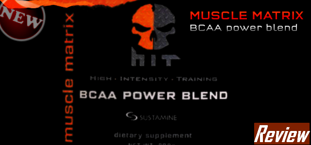 HIT Supplements New Muscle Matrix Review