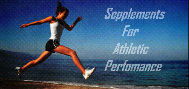 5 Best Athletic Performance Supplements